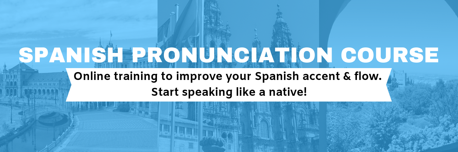 SPANISH PRONUNCIATION COURSE header
